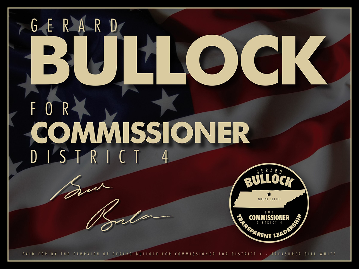 Request a Yard Sign to support Gerard Bullock